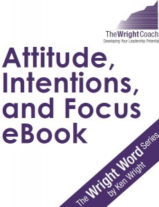 attitude, intentions and focus